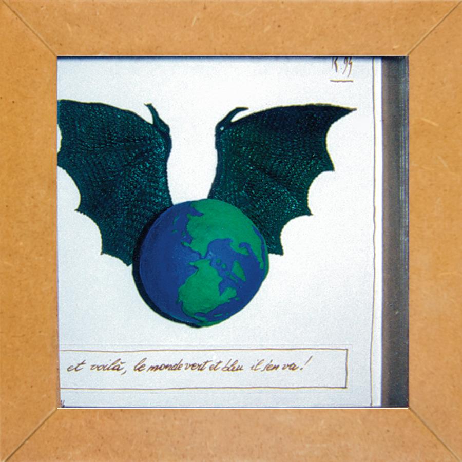 Et voilà le monde vert et blu il sen va